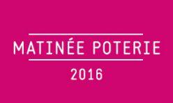Matinée Poterie / 2016