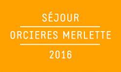 Pôle Jeunesse - Séjour Orcieres Merlette / 2016