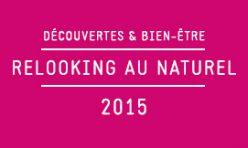 Découvertes & Bien-être - Relooking au naturel / 2015