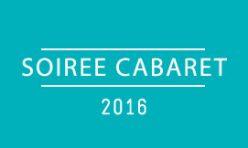 2016 / Soirée Cabaret
